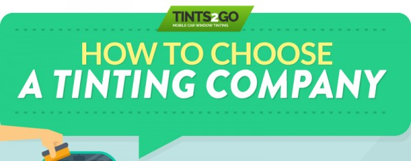 How to Choose a Tinting Company