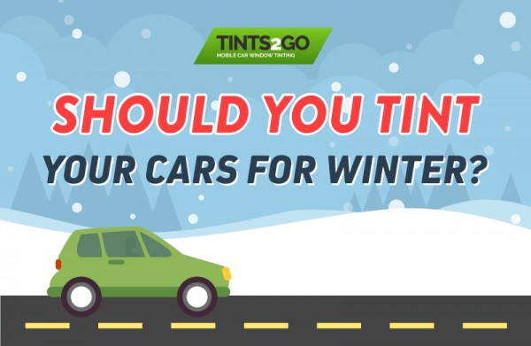 Should you tint your cars for winter