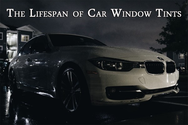 car window tint lifespan