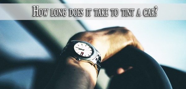 How long does it take to tint a car