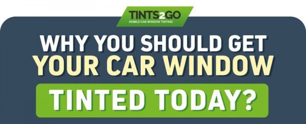 Why you should get your car window tinted today?