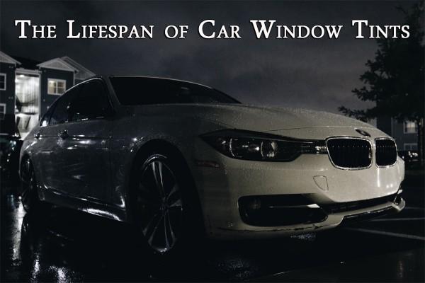 car window tint lifespan