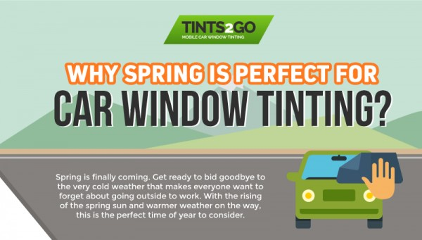 Why Spring is perfect for Car WIndow Tinting-01
